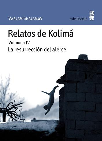 Descargar RELATOS DE KOLIMA  VOLUMEN 4: LA RESURRECCION DEL ALERCE