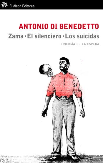 Descargar ZAMA  EL SILENCIERO  LOS SUICIDAS  TRILOGIA DE LA ESPERA