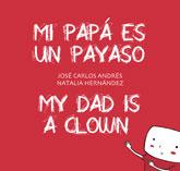 Descargar MI PAPA ES UN PAYASO / MY DAD IS A CLOWN