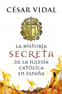 Descargar LA HISTORIA SECRETA DE LA IGLESIA CATOLICA