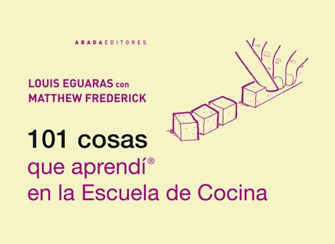 Descargar 101 COSAS QUE APRENDI EN LA ESCUELA DE COCINA