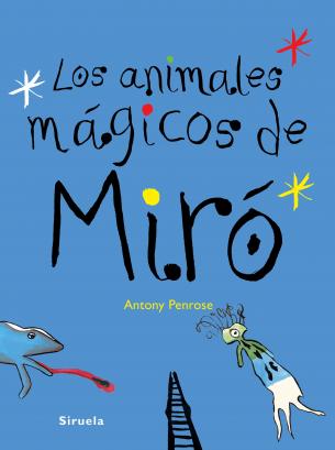 Descargar LOS ANIMALES MAGICOS DE MIRO