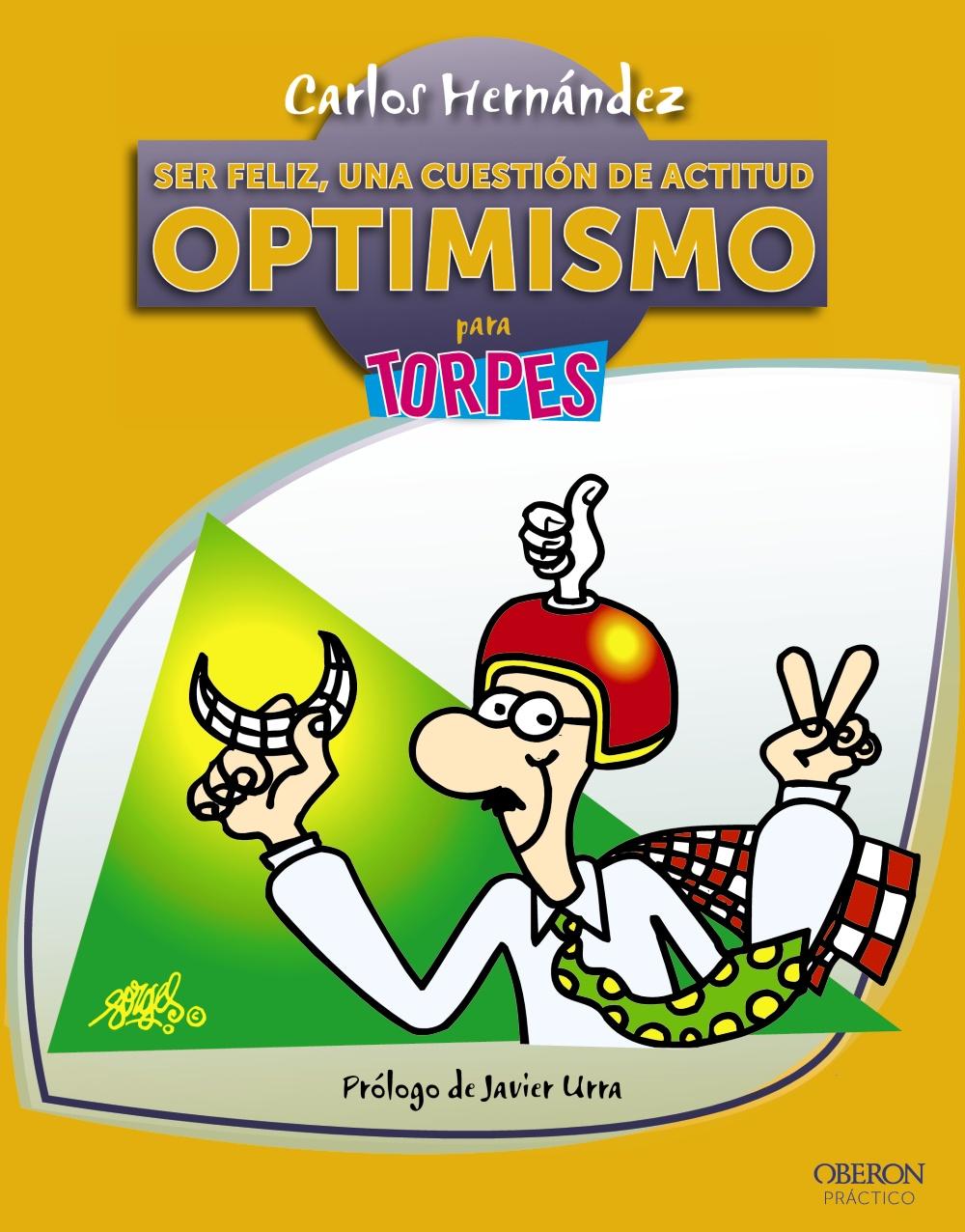 Descargar SER FELIZ  UNA CUESTION DE ACTITUD  OPTIMISMO PARA TORPES