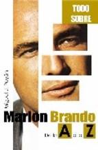 Descargar TODO SOBRE MARLON BRANDO: DE LA A A LA Z
