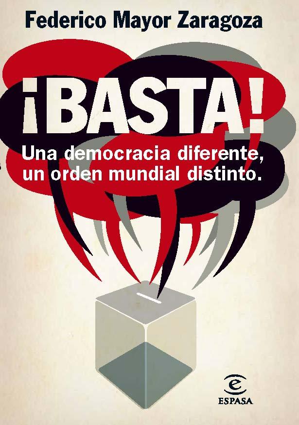 Descargar ¡BASTA! UNA DEMOCRACIA DIFERENTE  UN ORDEN MUNDIAL DISTINTO