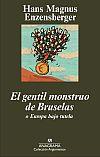 Descargar EL GENTIL MONSTRUO DE BRUSELAS O EUROPA BAJO TUTELA