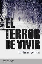 Descargar EL TERROR DE VIVIR