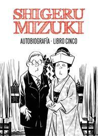 Descargar SHIGERU MIZUKI  AUTOBIOGRAFIA  LIBRO CINCO