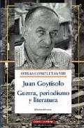 Descargar OBRAS COMPLETAS VIII  GUERRA  PERIODISMO Y LITERATURA