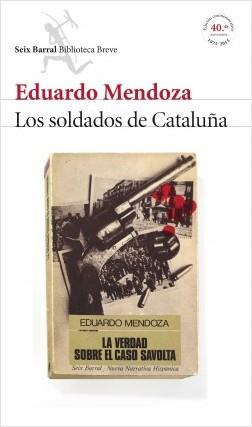 Descargar LOS SOLDADOS DE CATALUÑA (LA VERDAD SOBRE EL CASO SAVOLTA)