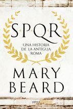 Descargar SPQR: UNA HISTORIA DE LA ANTIGUA ROMA