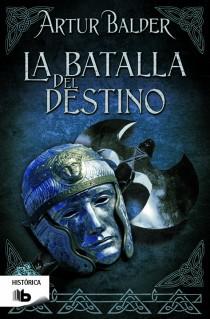 Descargar LA BATALLA DEL DESTINO  SAGA DE TEUTOBURGO III