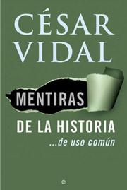 Descargar MENTIRAS DE LA HISTORIA    DE USO COMUN