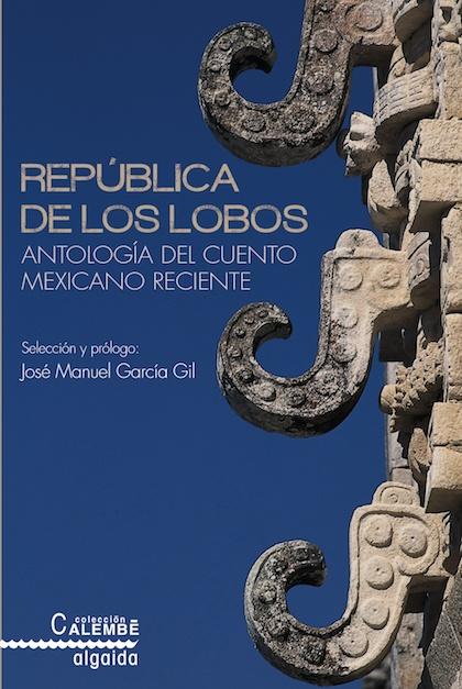 Descargar REPUBLICA DE LOS LOBOS  ANTOLOGIA DEL CUENTO MEXICANO RECIENTE