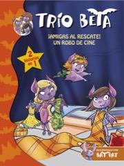 Descargar TRIO BETA 3-4  ¡AMIGAS AL RESCATE! Y UN ROBO DE CINE (2 EN 1)