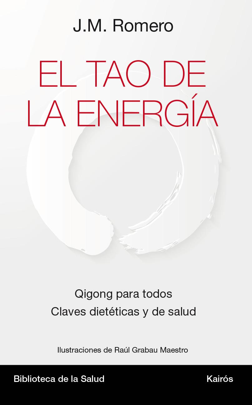 Descargar EL TAO DE LA ENERGIA  QIGONG PARA TODOS  CLAVES DIETETICAS Y DE SALUD
