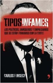 Descargar TIPOS INFAMES  LOS POLITICOS  BANQUEROS Y EMPRESARIOS QUE SE ESTAN FORRANDO CON LA CRISIS