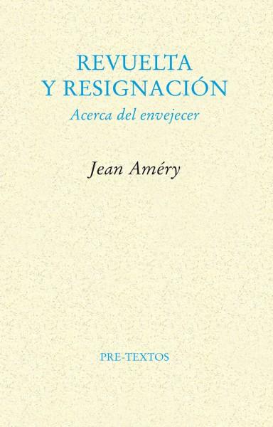 Descargar REVUELTA Y RESIGNACION  ACERCA DE ENVEJECER