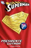 Descargar SUPERMAN: PRESIDENTE LUTHOR