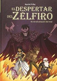 Descargar EL DESPERTAR DEL ZELFIRO  3: EN EL CORAZON DEL MAL