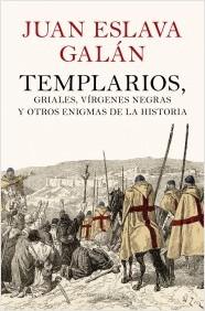 Descargar TEMPLARIOS  GRIALES  VIRGENES NEGRAS Y OTROS ENIGMAS DE LA HISTORIA
