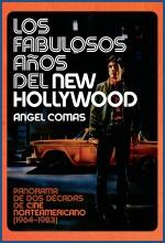 Descargar LOS FABULOSOS AÑOS DEL NEW HOLLYWOOD  PANORAMA DE DOS DECADAS DE CINE NORTEAMERICANO (1964-1983)