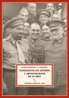 Descargar COMUNISTA EN ESPAÑA Y ANTIESTALINISTA EN LA URSS