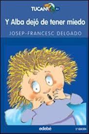 Descargar Y ALBA DEJO DE TENER MIEDO