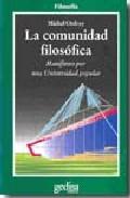 Descargar LA COMUNIDAD FILOSOFICA  MANIFIESTO POR UNA UNIVERSIDAD POPULAR