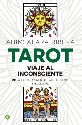 Descargar TAROT  VIAJE AL INCONSCIENTE: 22 PASOS PARA SALIR DEL AUTOENREDO EMOCIONAL