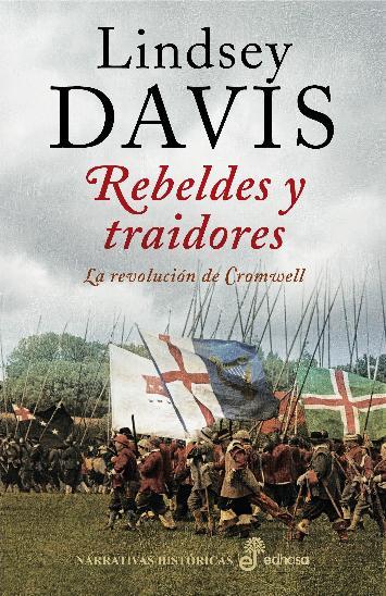Descargar REBELDES Y TRAIDORES  LA REVOLUCION DE CROMWELL