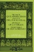 Descargar SIGNOS QUE APARECERAN ANTES DEL JUICIO FINAL  DUELO DE LA VIRGEN  MARTIRIO DE SAN LORENZO