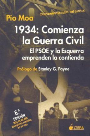 Descargar 1934: COMIENZA LA GUERRA CIVIL  EL PSOE Y LA ESQUERRA EMPRENDEN LA CONTIENDA
