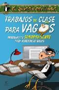 Descargar TRABAJOS DE CLASE PARA VAGOS