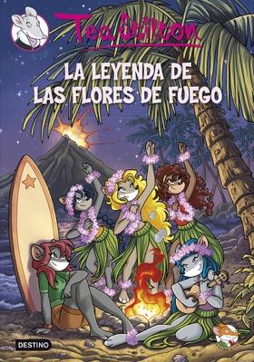 Descargar TEA STILTON 15  LA LEYENDA DE LAS FLORES DE FUEGO