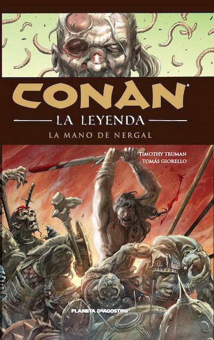 Descargar CONAN: LA LEYENDA  LA MANO DE NERGAL (HC Nº6)