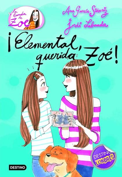 Descargar ¡ELEMENTAL  QUERIDA ZOE! LA BANDA DE ZOE 2