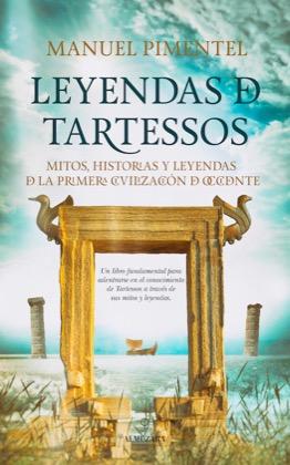 Descargar LEYENDAS DE TARTESSOS  MITOS  HISTORIAS Y LEYENDAS DE LA PRIMERA CIVILIZACION DE OCCIDENTE