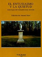 Descargar EL ENTUSIASMO Y LA QUIETUD  ANTOLOGIA DEL ROMANTICISMO ALEMAN