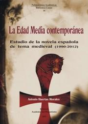 Descargar LA EDAD MEDIA CONTEMPORANEA  ESTUDIO DE LA NOVELA ESPAñOLA DE TEMA MEDIEVAL (1990-2012)