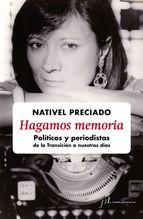 Descargar HAGAMOS MEMORIA: POLITICOS Y PERIODISTAS DE LA TRANSICION A NUESTROS DIAS