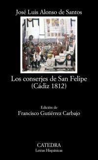 Descargar LOS CONSERJES DE SAN FELIPE (CADIZ 1812)