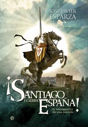 Descargar ¡SANTIAGO Y CIERRA  ESPAÑA! EL NACIMIENTO DE UNA NACION