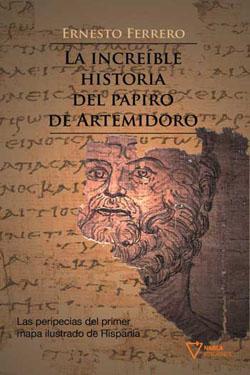 Descargar LA INCREIBLE HISTORIA DEL PAPIRO DE ARTEMIDORO