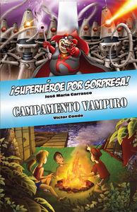 Descargar ¡SUPERHEROE POR SORPRESA! Y CAMPAMENTO VAMPIRO
