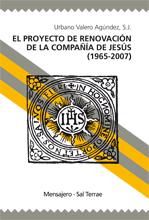 Descargar EL PROYECTO DE RENOVACION DE LA COMPAÑIA DE JESUS (1965-2007)