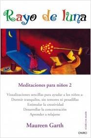Descargar RAYO DE LUNA  MEDITACIONES PARA NIñOS 2