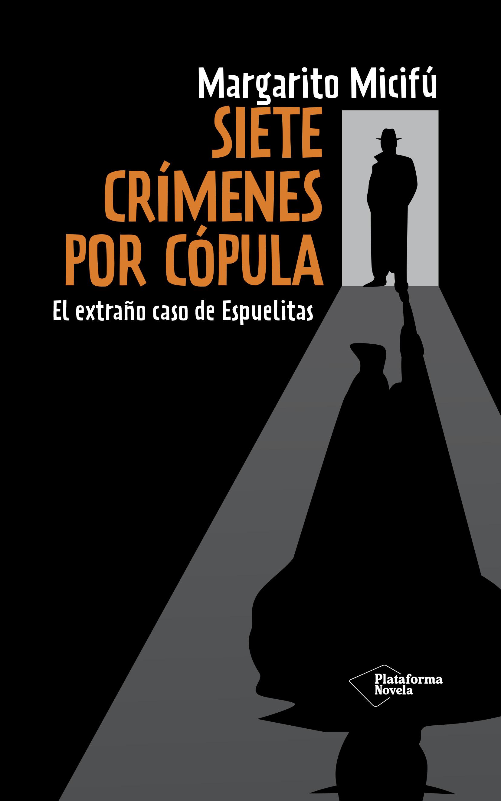 Descargar SIETE CRIMENES POR COPULA  EL EXTRAñO CASO DE ESPUELITAS