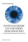 Descargar NOTICIAS DESDE UN UNIVERSO DESCONOCIDO