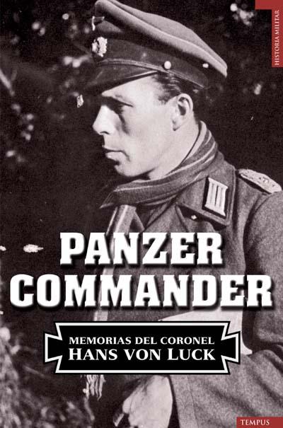 Descargar PANZER COMMANDER  LAS MEMORIAS DEL CORONEL HANS VON LUCK